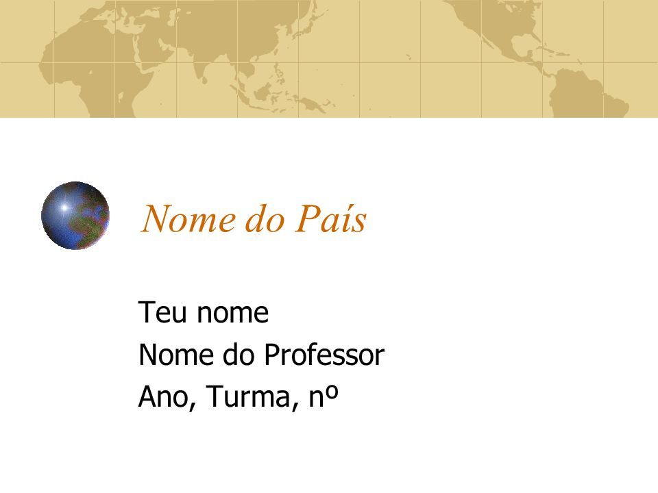 Teu nome Nome do Professor Ano, Turma, nº