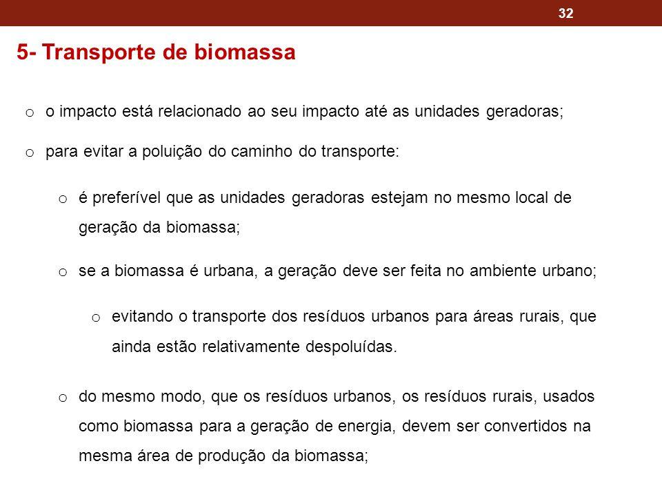 5- Transporte de biomassa
