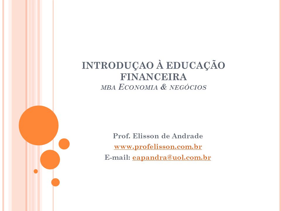 INTRODUÇAO À EDUCAÇÃO FINANCEIRA mba Economia & negócios
