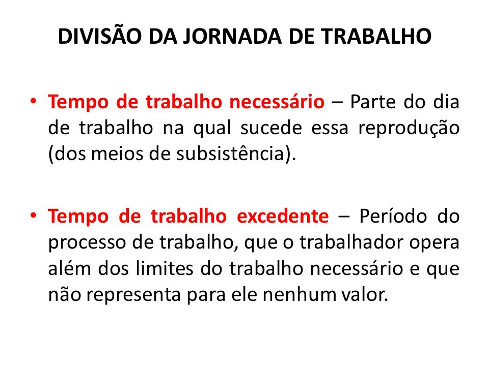 DIVISÃO DA JORNADA DE TRABALHO