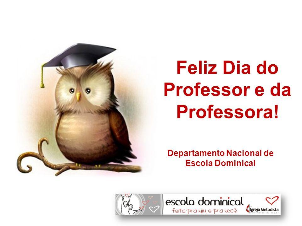 Feliz Dia do Professor e da Professora!