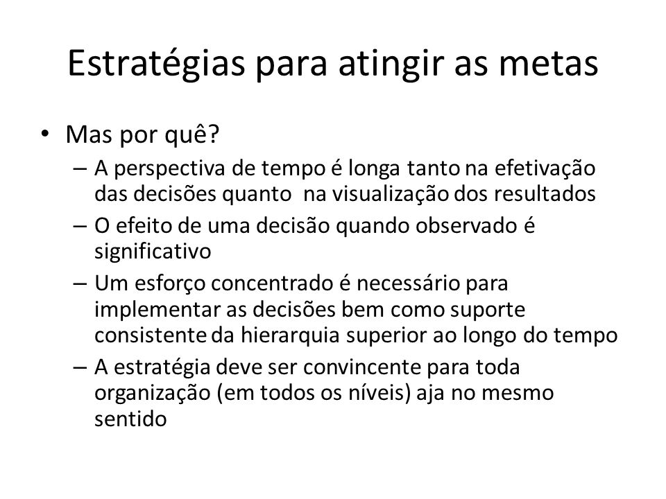 Estratégias para atingir as metas