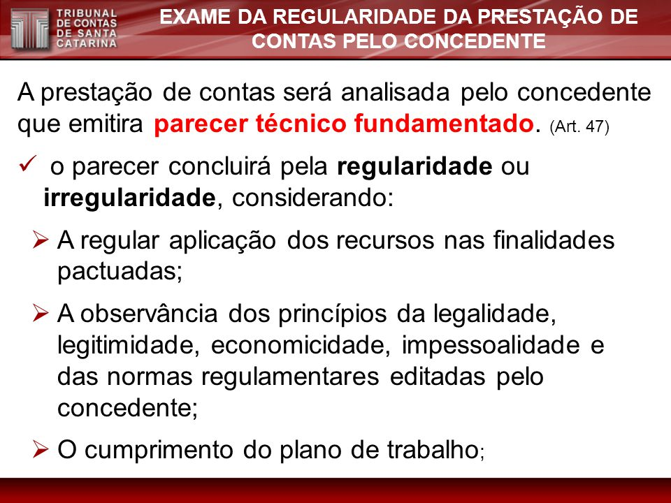 EXAME DA REGULARIDADE DA PRESTAÇÃO DE CONTAS PELO CONCEDENTE