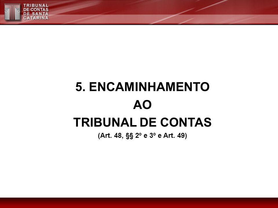 5. ENCAMINHAMENTO AO TRIBUNAL DE CONTAS