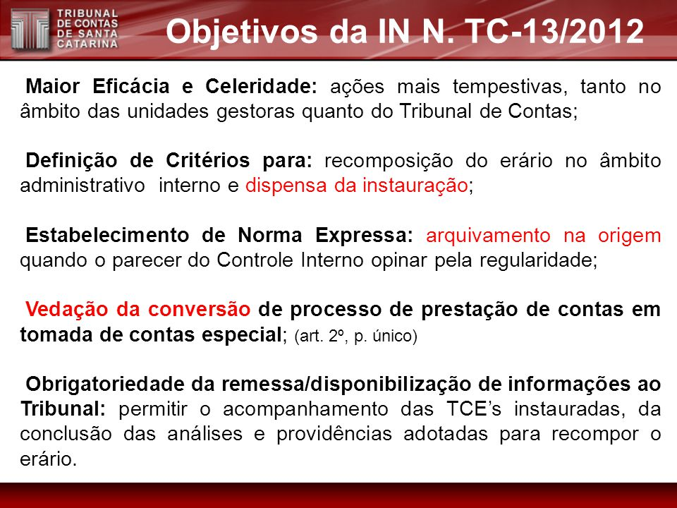 Objetivos da IN N. TC-13/2012