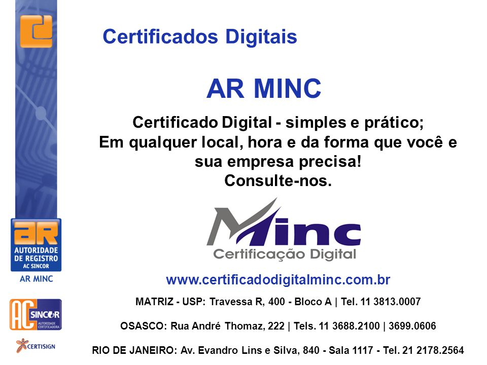 AR MINC Certificados Digitais Certificado Digital - simples e prático;