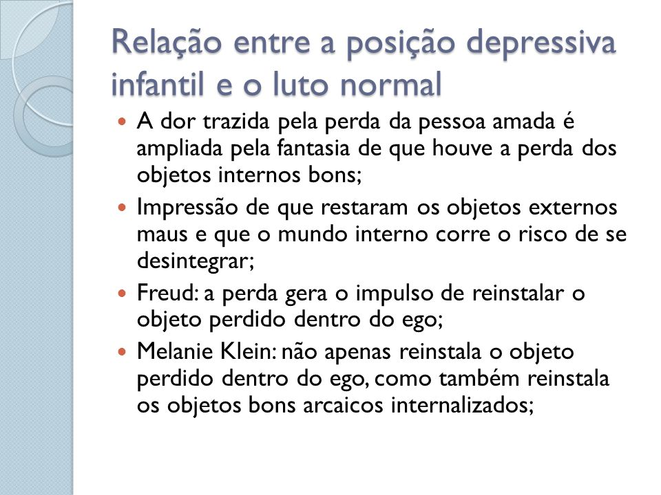 Relação entre a posição depressiva infantil e o luto normal