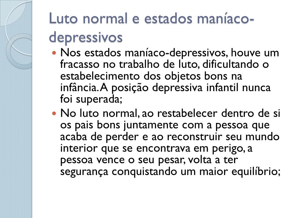 Luto normal e estados maníaco-depressivos