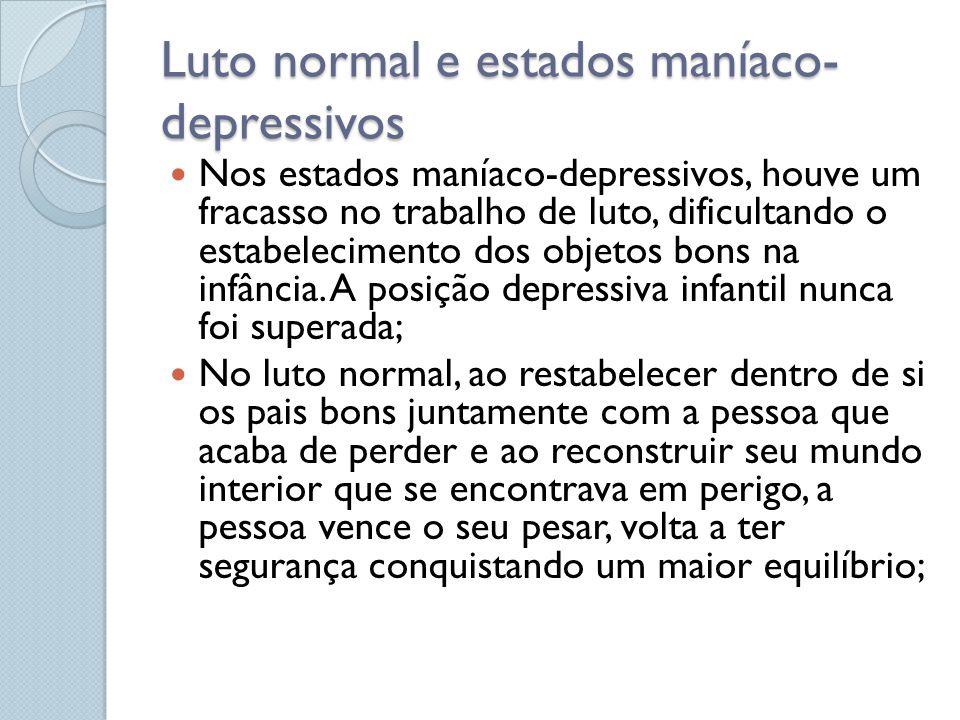 Luto normal e estados maníaco-depressivos