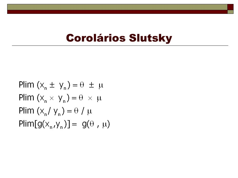 Corolários Slutsky