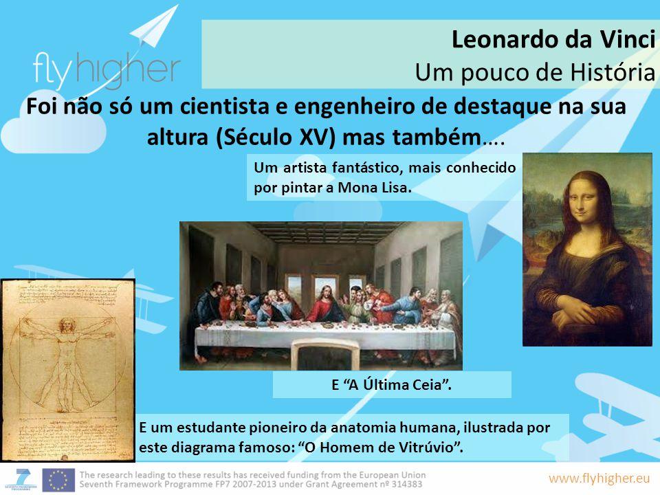 Leonardo da Vinci Um pouco de História