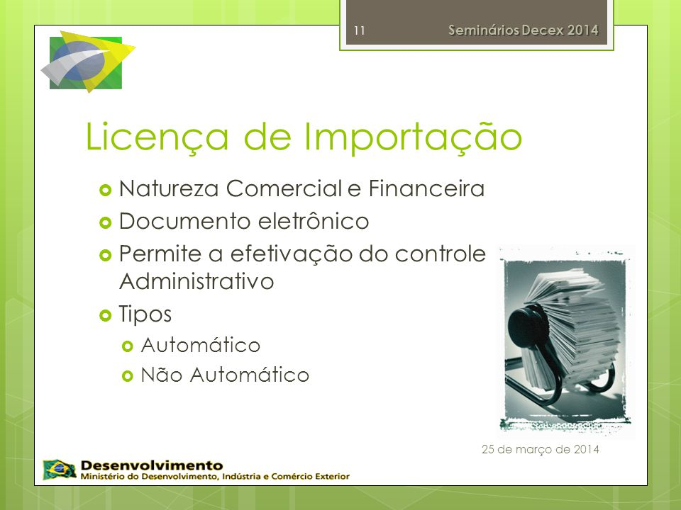 Licença de Importação Natureza Comercial e Financeira