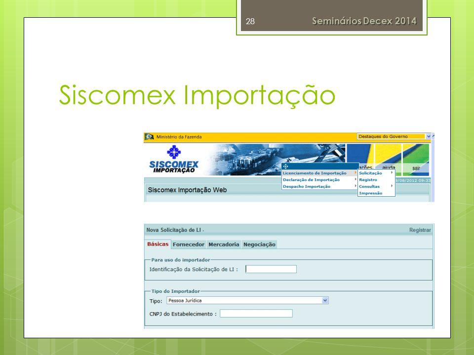 Seminários Decex 2014 Siscomex Importação