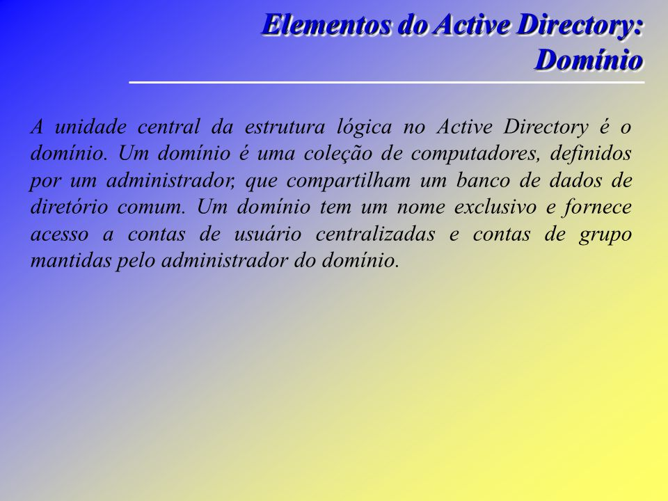 Elementos do Active Directory: Domínio