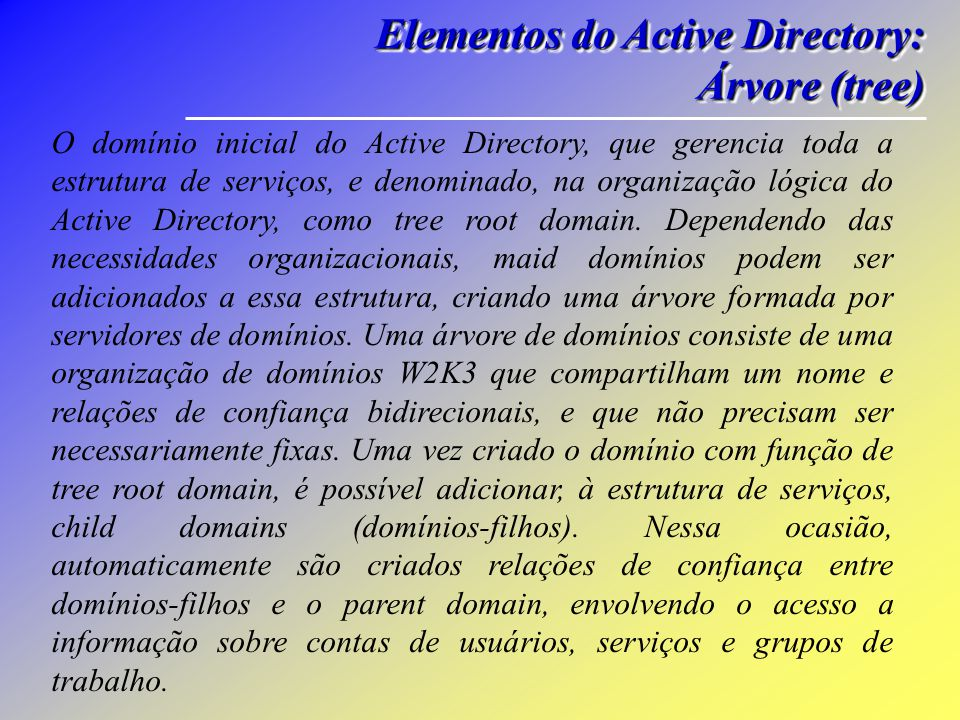 Elementos do Active Directory: Árvore (tree)