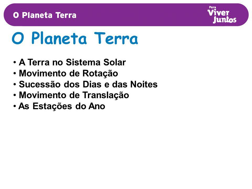 O Planeta Terra A Terra no Sistema Solar Movimento de Rotação