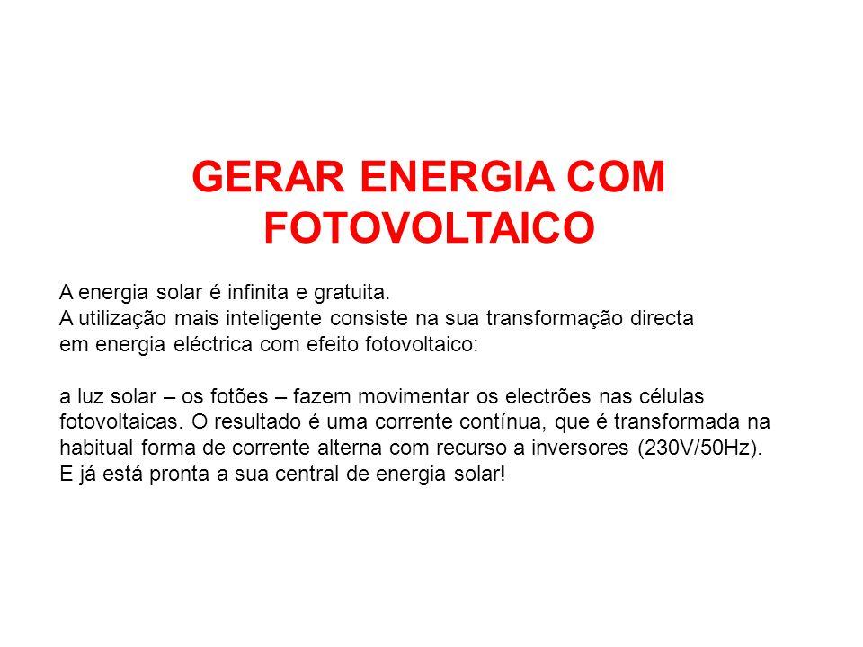 GERAR ENERGIA COM FOTOVOLTAICO
