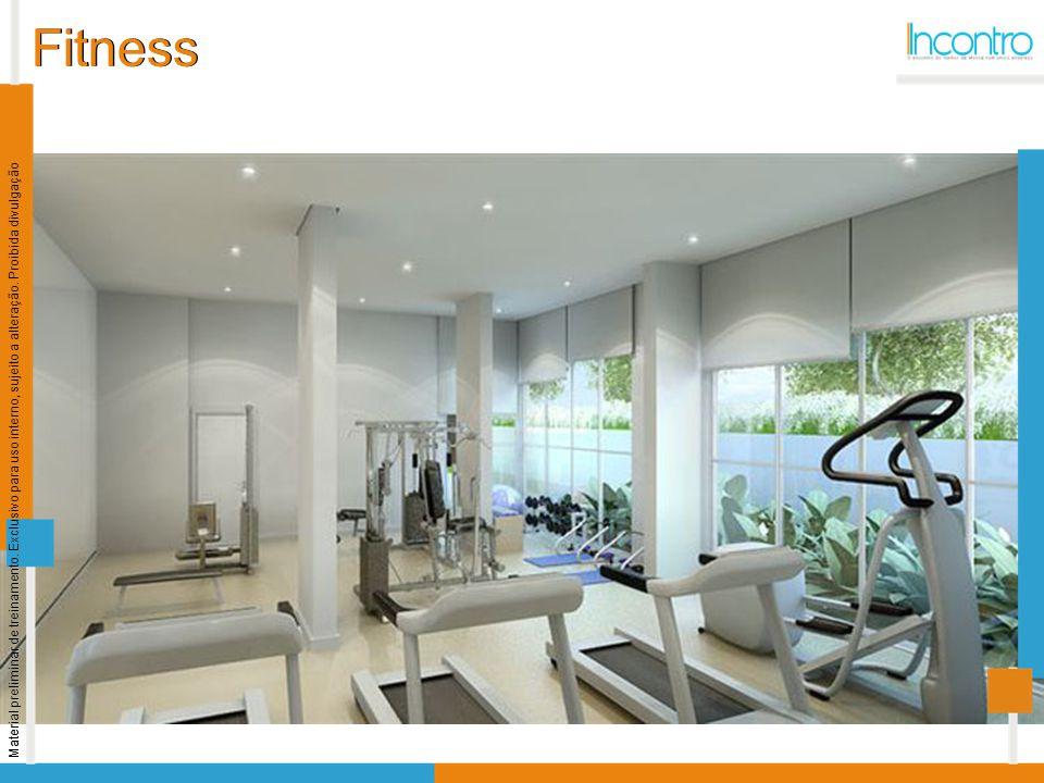 Fitness Material preliminar de treinamento. Exclusivo para uso interno, sujeito a alteração.