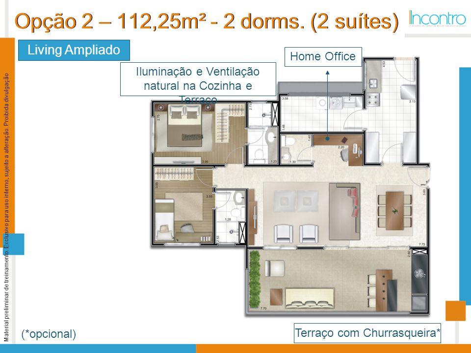 Opção 2 – 112,25m² - 2 dorms. (2 suítes)
