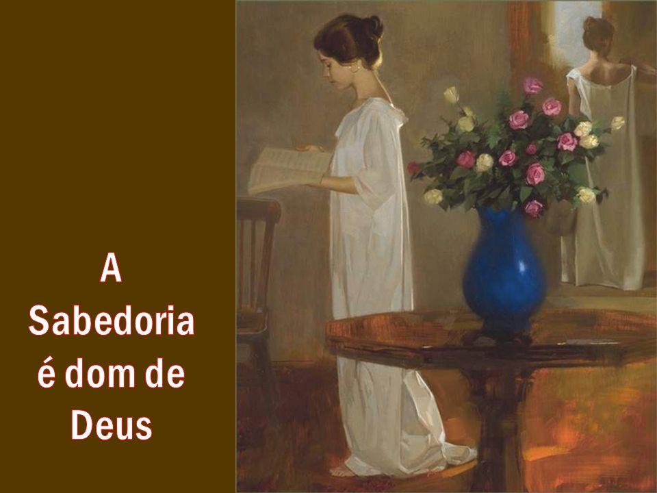 A Sabedoria é dom de Deus