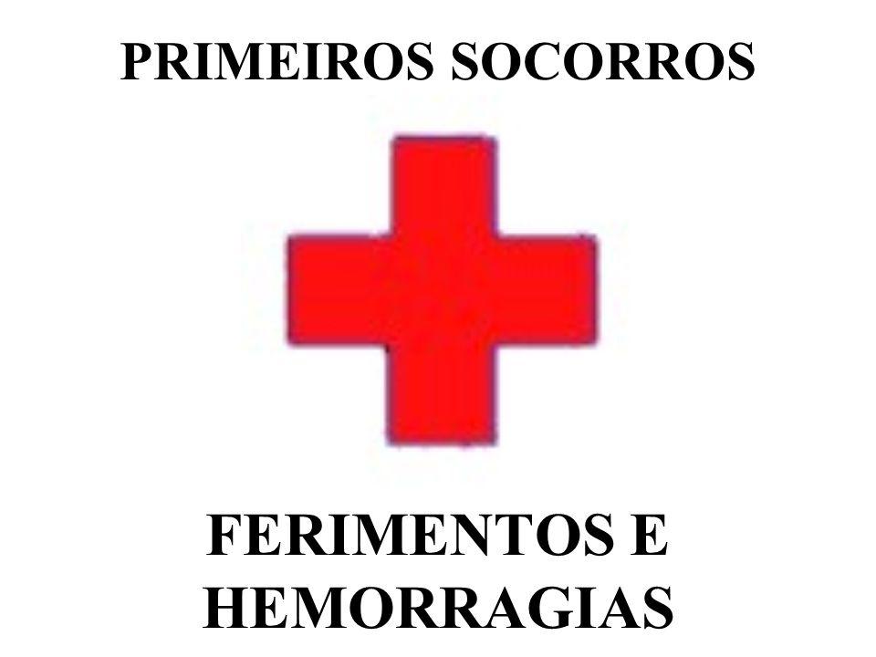 FERIMENTOS E HEMORRAGIAS