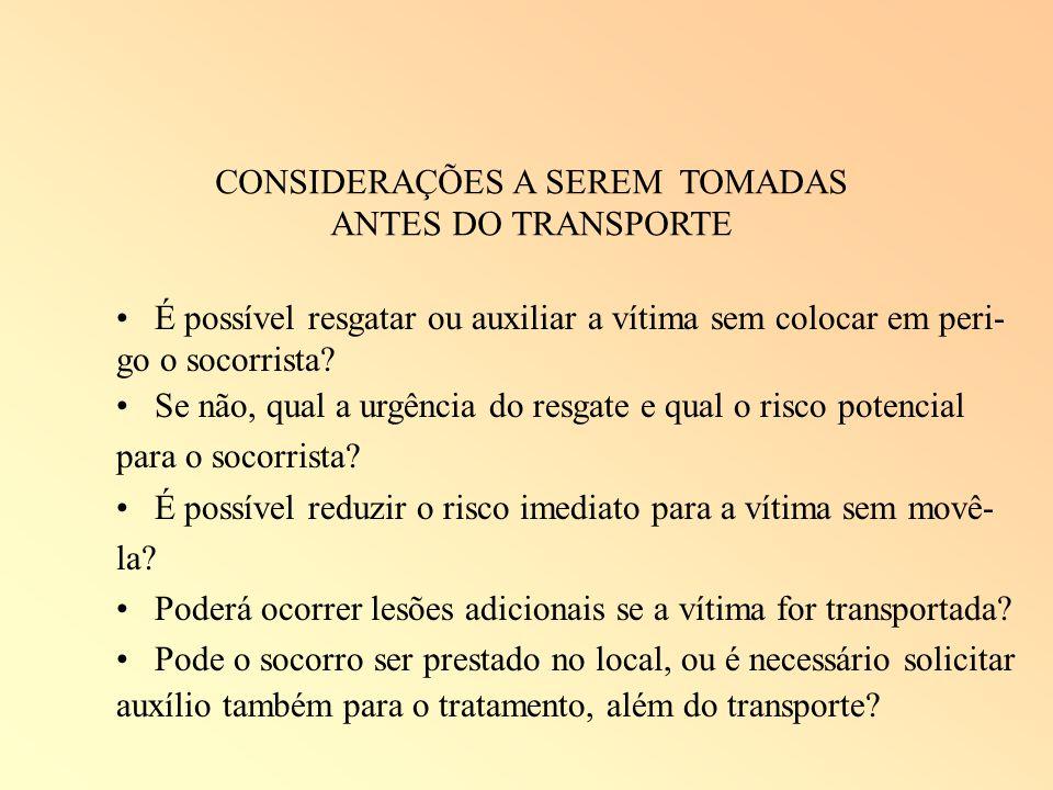 CONSIDERAÇÕES A SEREM TOMADAS