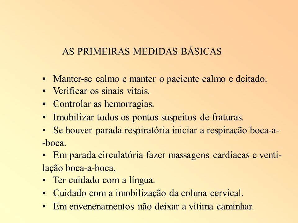 AS PRIMEIRAS MEDIDAS BÁSICAS