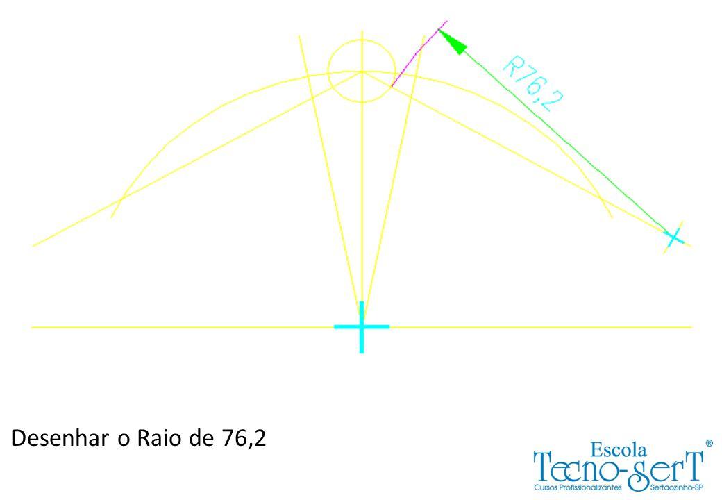 Desenhar o Raio de 76,2