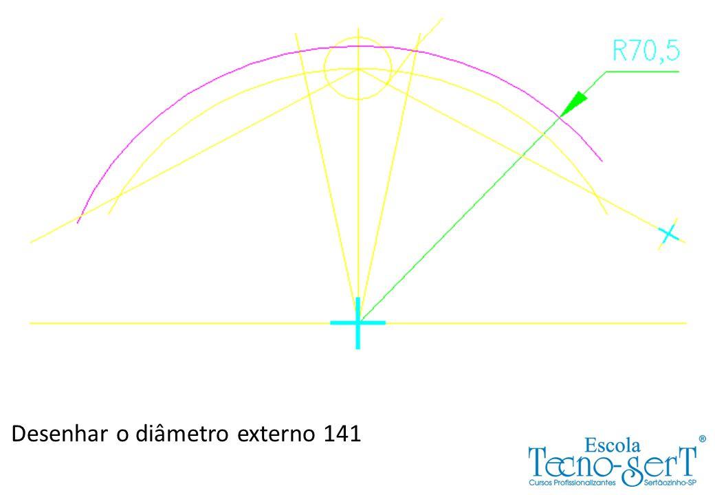 Desenhar o diâmetro externo 141