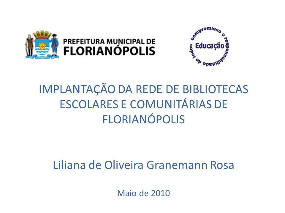 Liliana de Oliveira Granemann Rosa