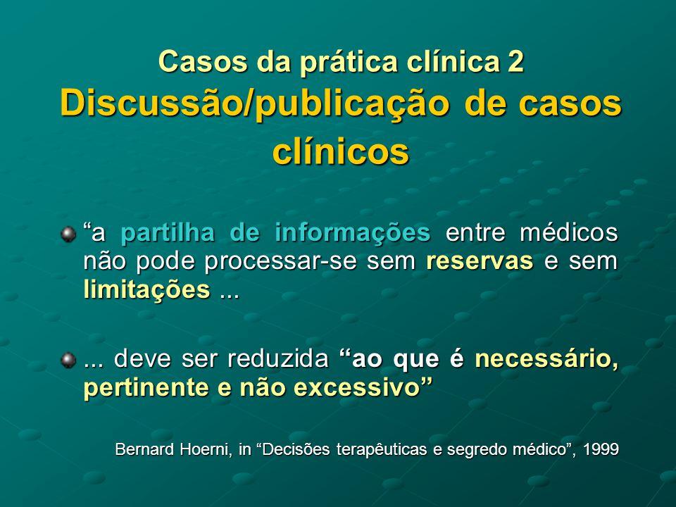 Casos da prática clínica 2 Discussão/publicação de casos clínicos
