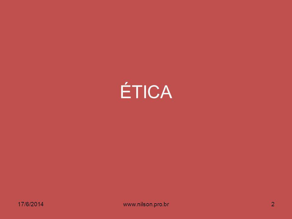 ÉTICA 02/04/2017 www.nilson.pro.br
