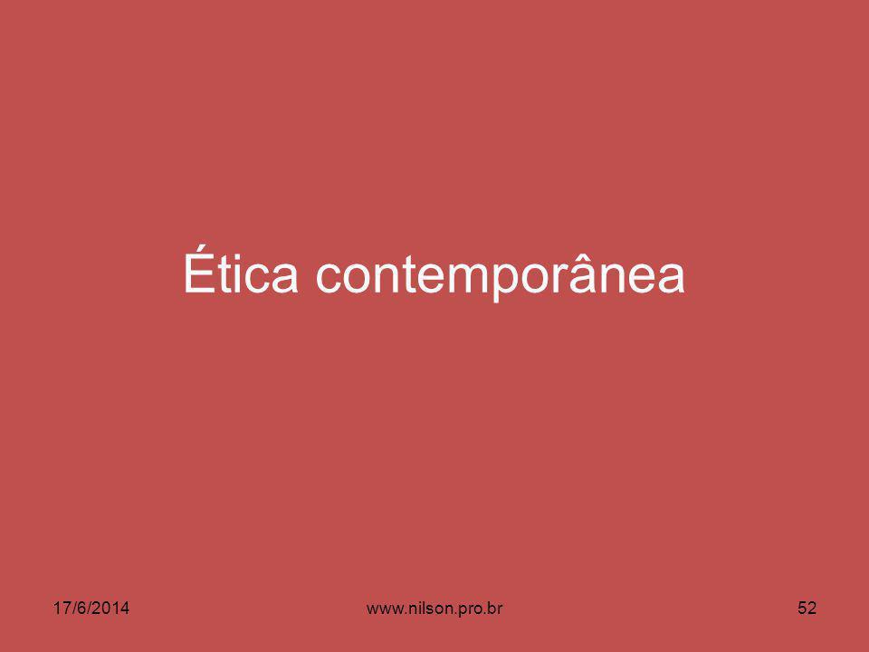 Ética contemporânea 02/04/2017 www.nilson.pro.br