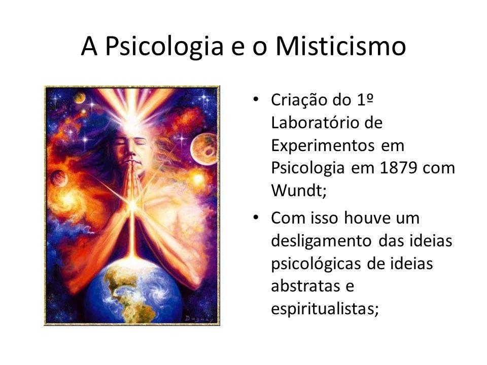 A Psicologia e o Misticismo