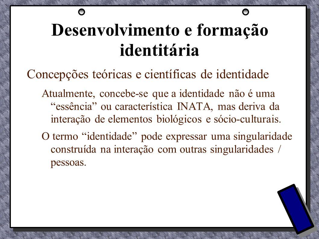 Desenvolvimento e formação identitária