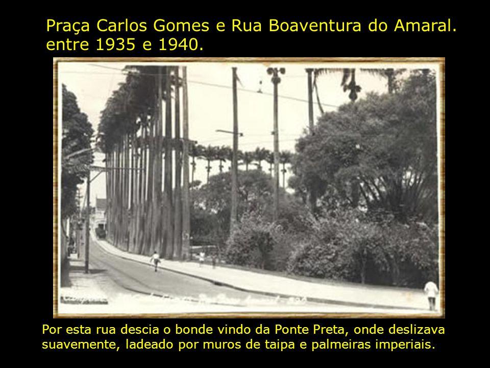 Praça Carlos Gomes e Rua Boaventura do Amaral. entre 1935 e 1940.