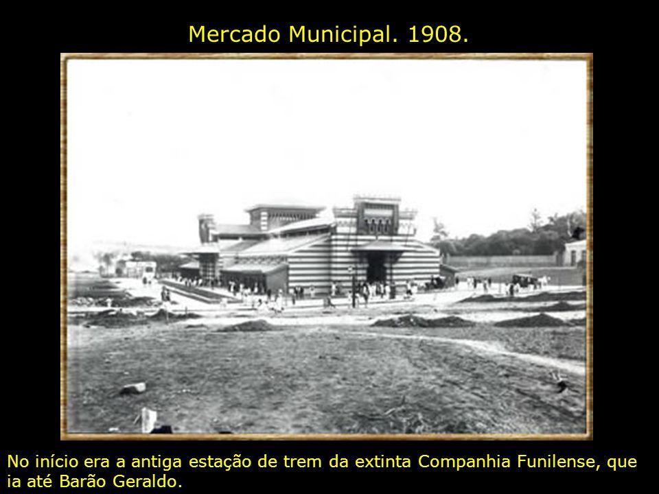 Mercado Municipal. 1908.