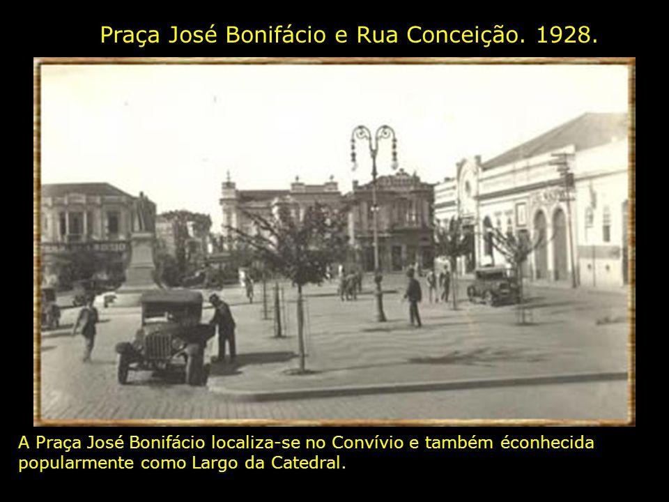 Praça José Bonifácio e Rua Conceição. 1928.