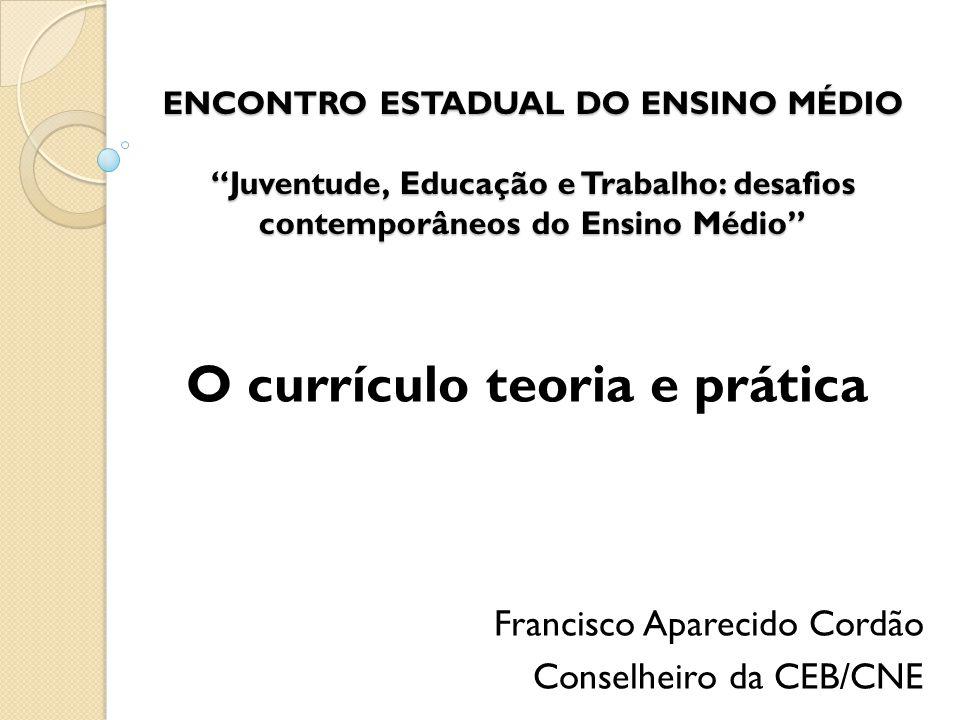 O currículo teoria e prática