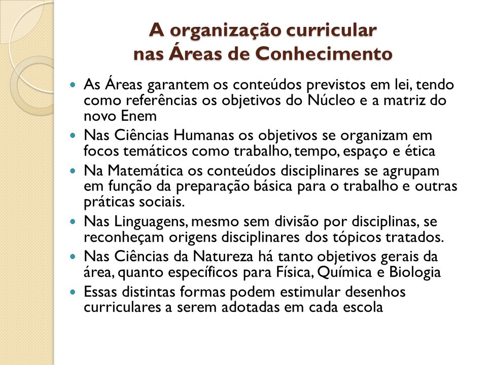 A organização curricular nas Áreas de Conhecimento