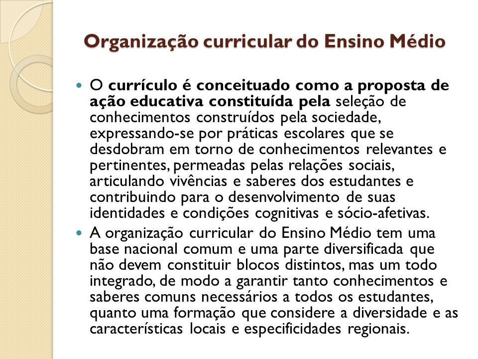 Organização curricular do Ensino Médio