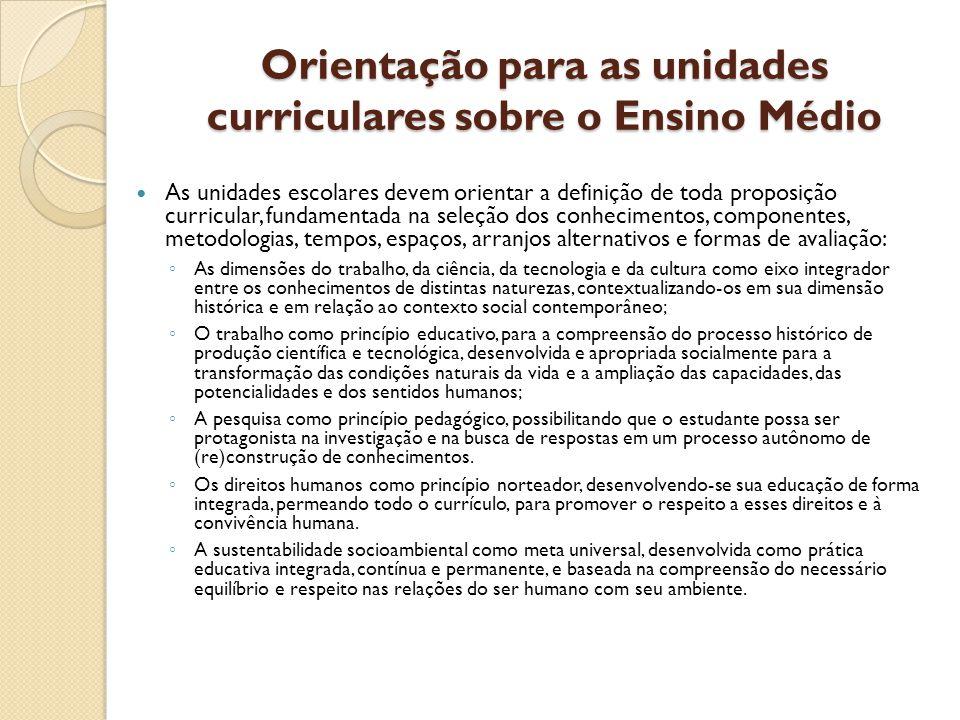 Orientação para as unidades curriculares sobre o Ensino Médio