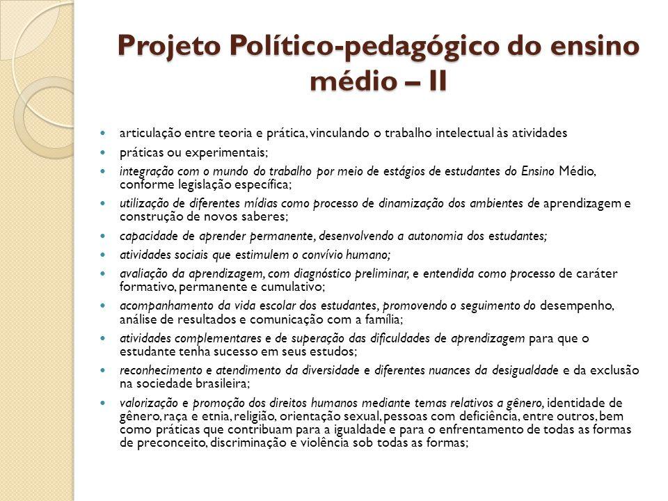 Projeto Político-pedagógico do ensino médio – II