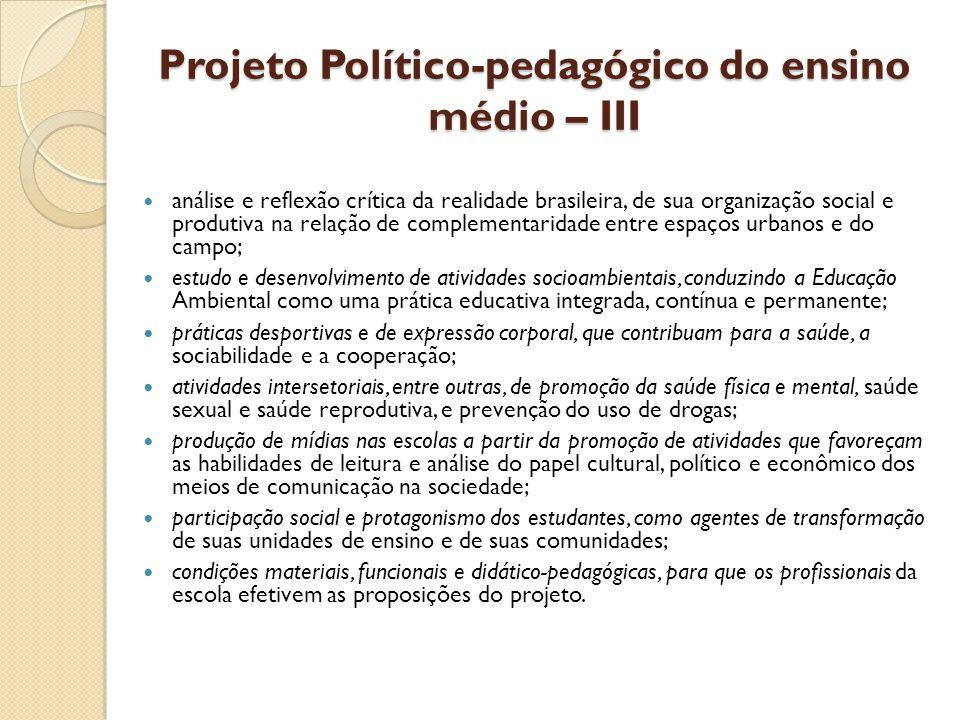 Projeto Político-pedagógico do ensino médio – III