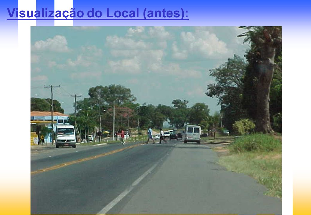 Visualização do Local (antes):