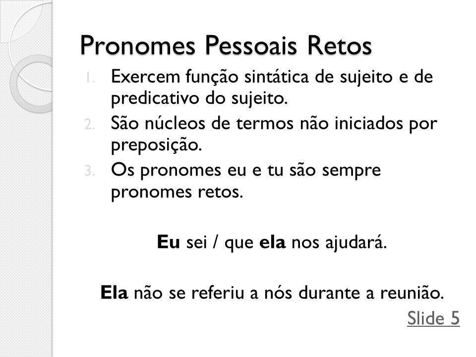 Pronomes Pessoais Retos
