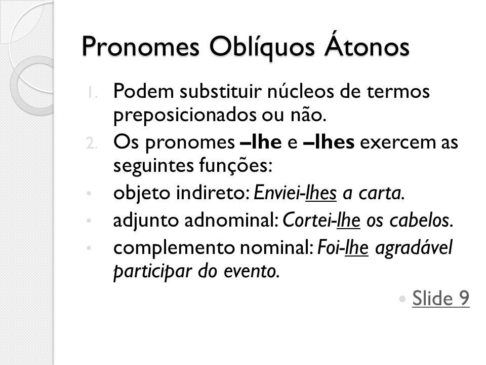 Pronomes Oblíquos Átonos