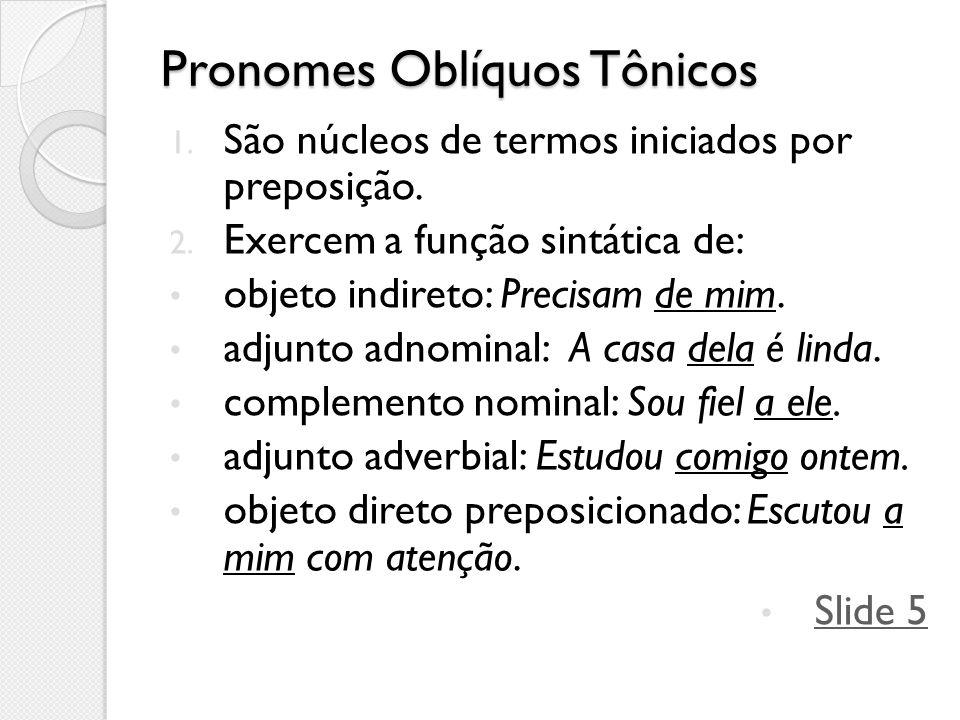 Pronomes Oblíquos Tônicos