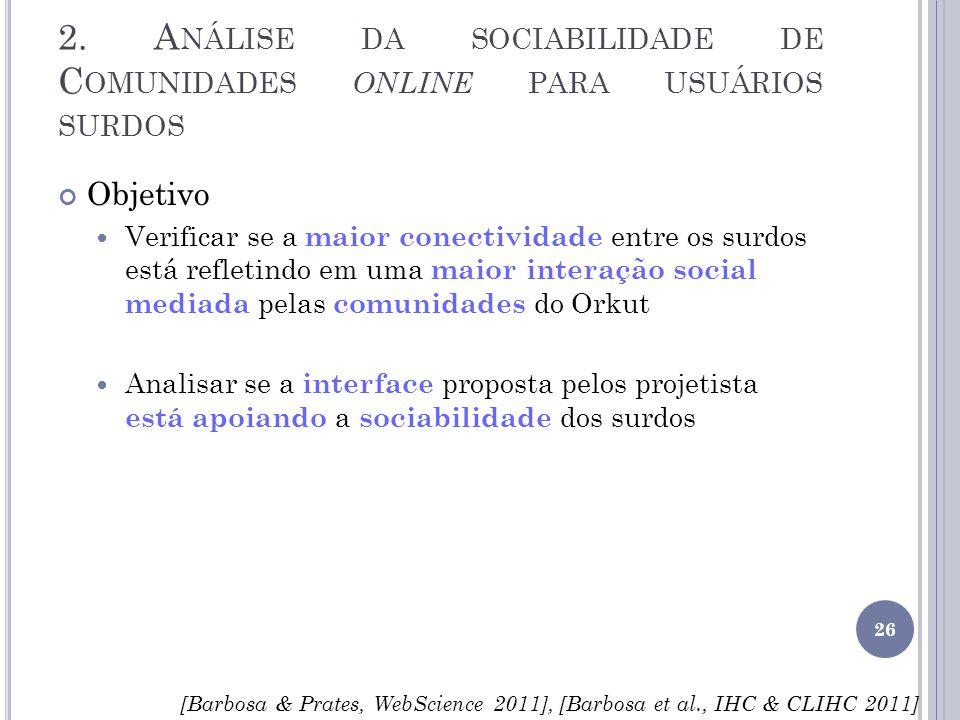 2. Análise da sociabilidade de Comunidades online para usuários surdos