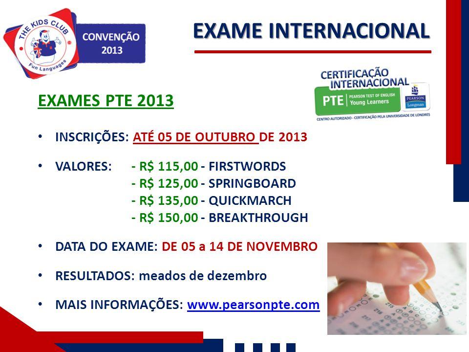 EXAME INTERNACIONAL EXAMES PTE 2013